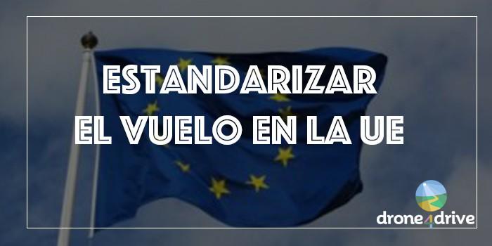 EASA propone recomendaciones para estandarizar el vuelo en la UE