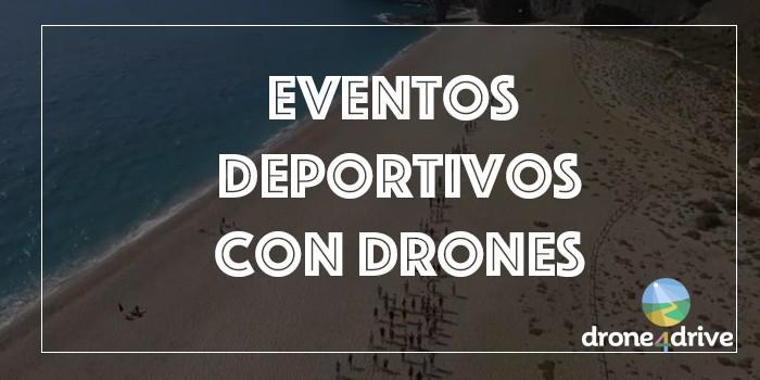 eventos deportivos con drones