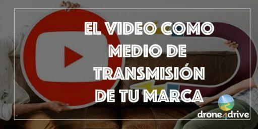 el video como medio de transmisión de tu marca