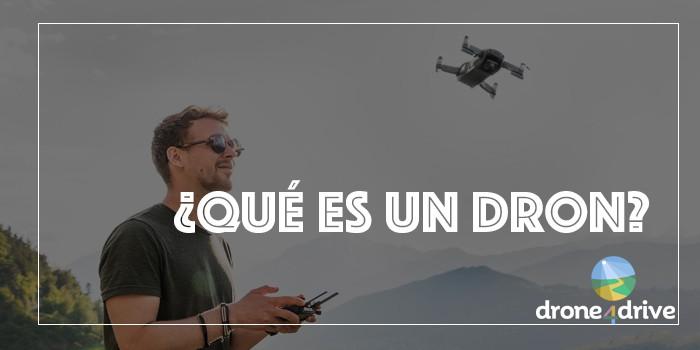 que es un dron